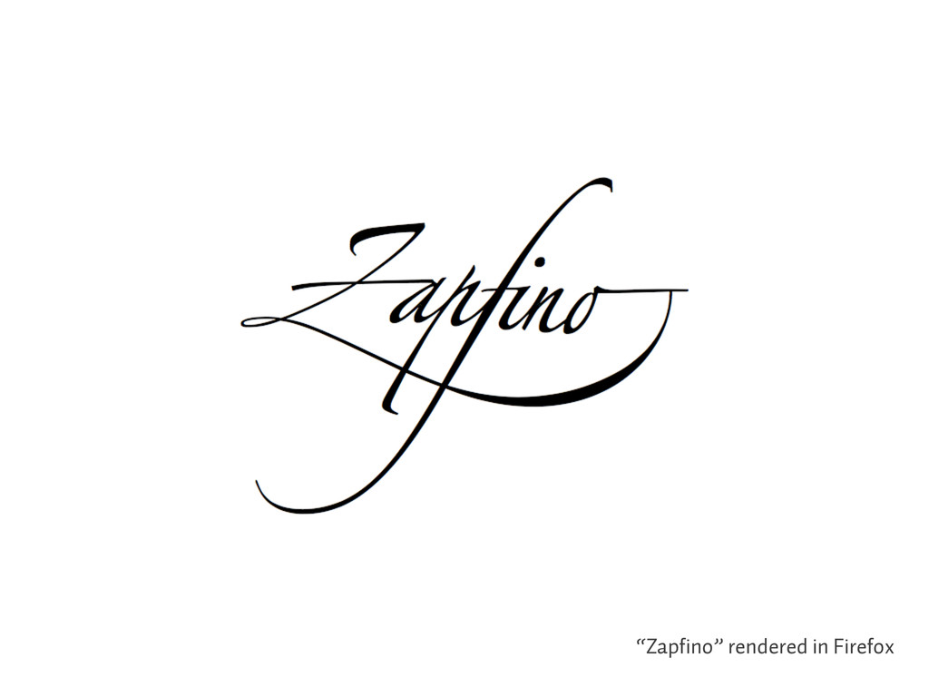 """Zapfino"" rendered in Firefox"