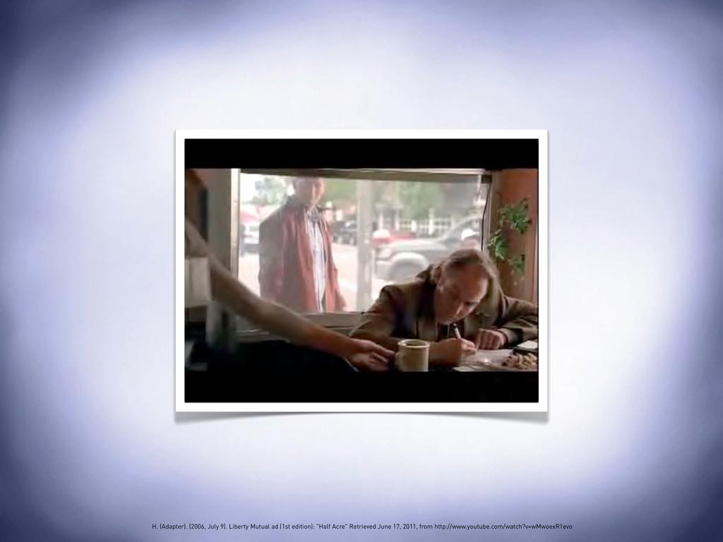 H. (Adapter). (2006, July 9). Liberty Mutual ad...
