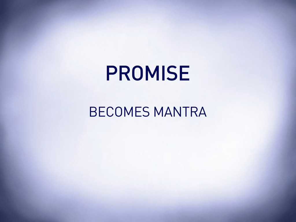 BECOMES MANTRA PROMISE