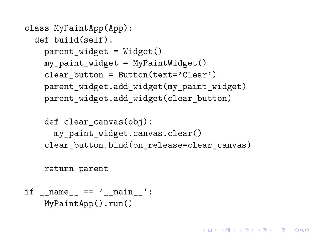 class MyPaintApp(App): def build(self): parent_...