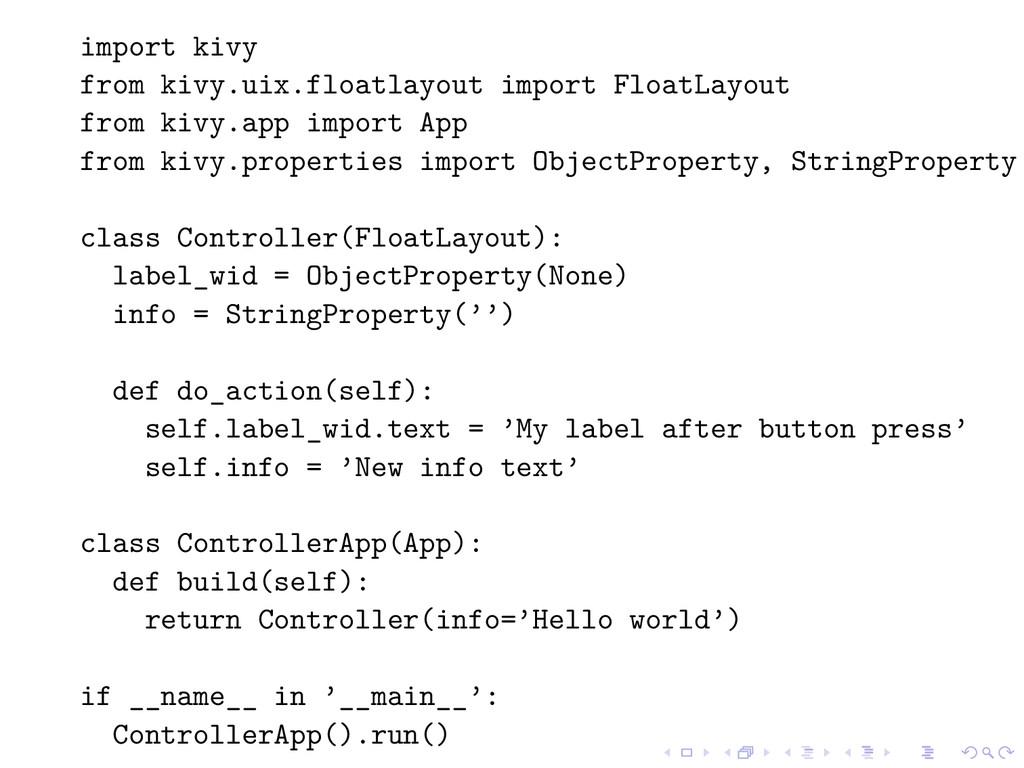 import kivy from kivy.uix.floatlayout import Fl...