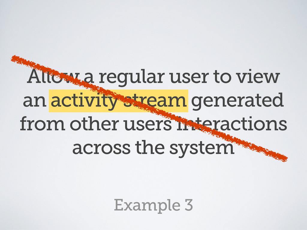 Allow a regular user to view an activity stream...