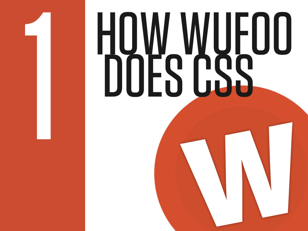HOW WUFOO DOES CSS 1
