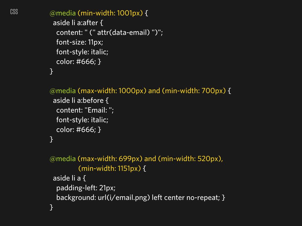 CSS @media (min-width: 1001px) { aside li a:aft...