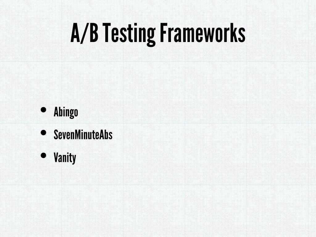 • Abingo • SevenMinuteAbs • Vanity A/B Testing ...