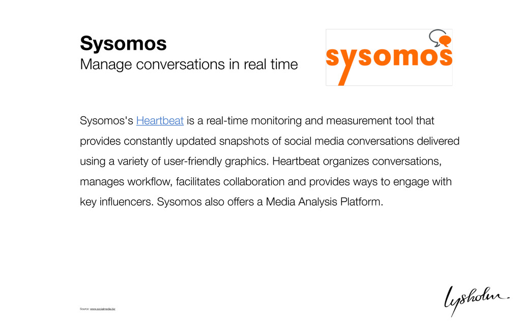 Sysomos Manage conversations in real time Sysom...
