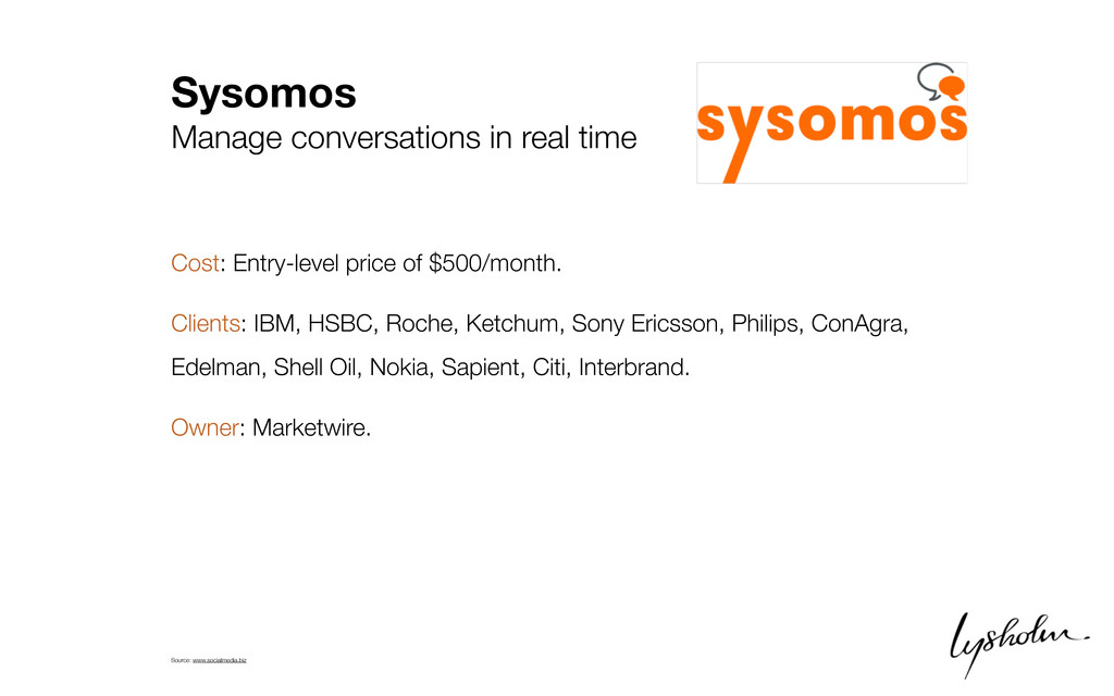 Sysomos Manage conversations in real time Cost:...