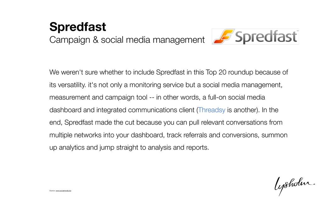 Spredfast Campaign & social media management We...