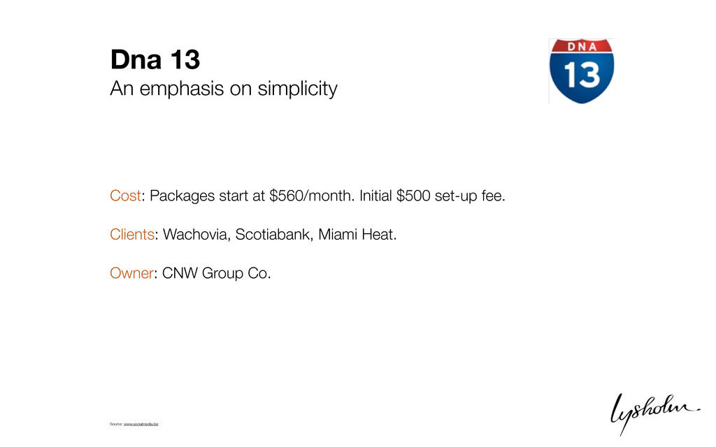 Dna 13 An emphasis on simplicity Cost: Packages...