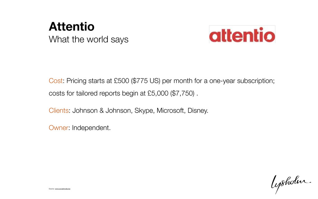 Attentio What the world says Cost: Pricing star...