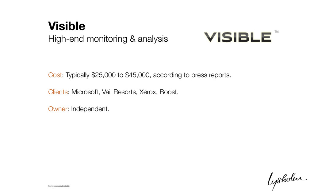 Visible High-end monitoring & analysis Cost: Ty...