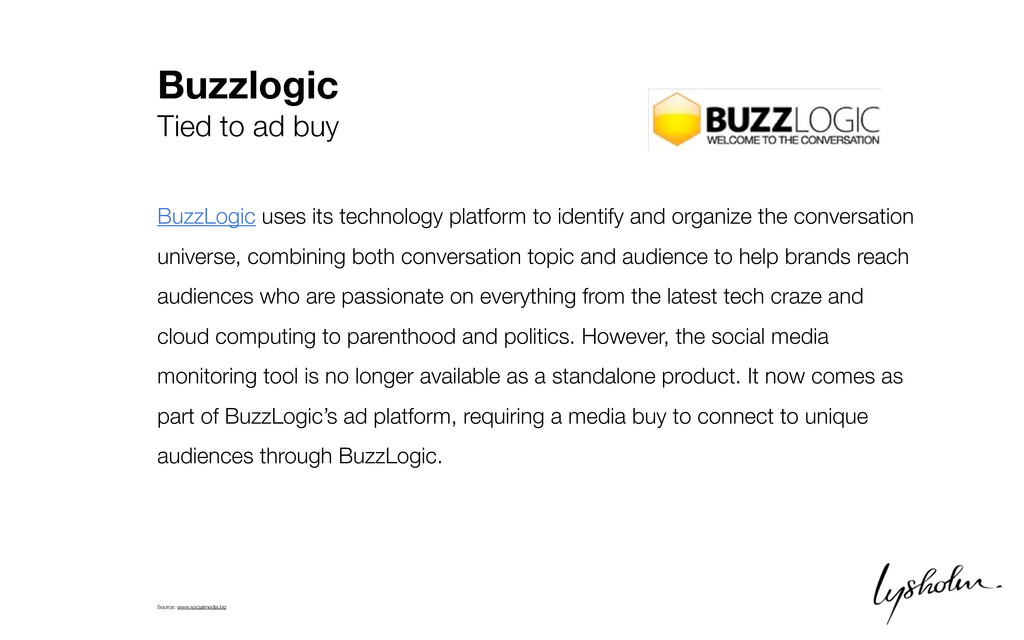 Buzzlogic Tied to ad buy BuzzLogic uses its tec...