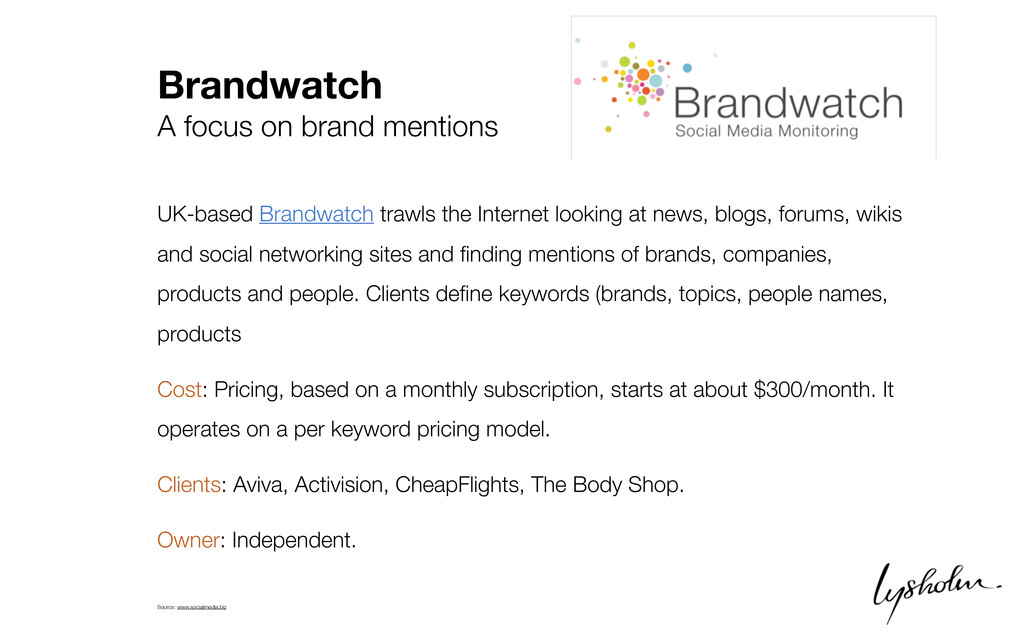 Brandwatch A focus on brand mentions UK-based B...