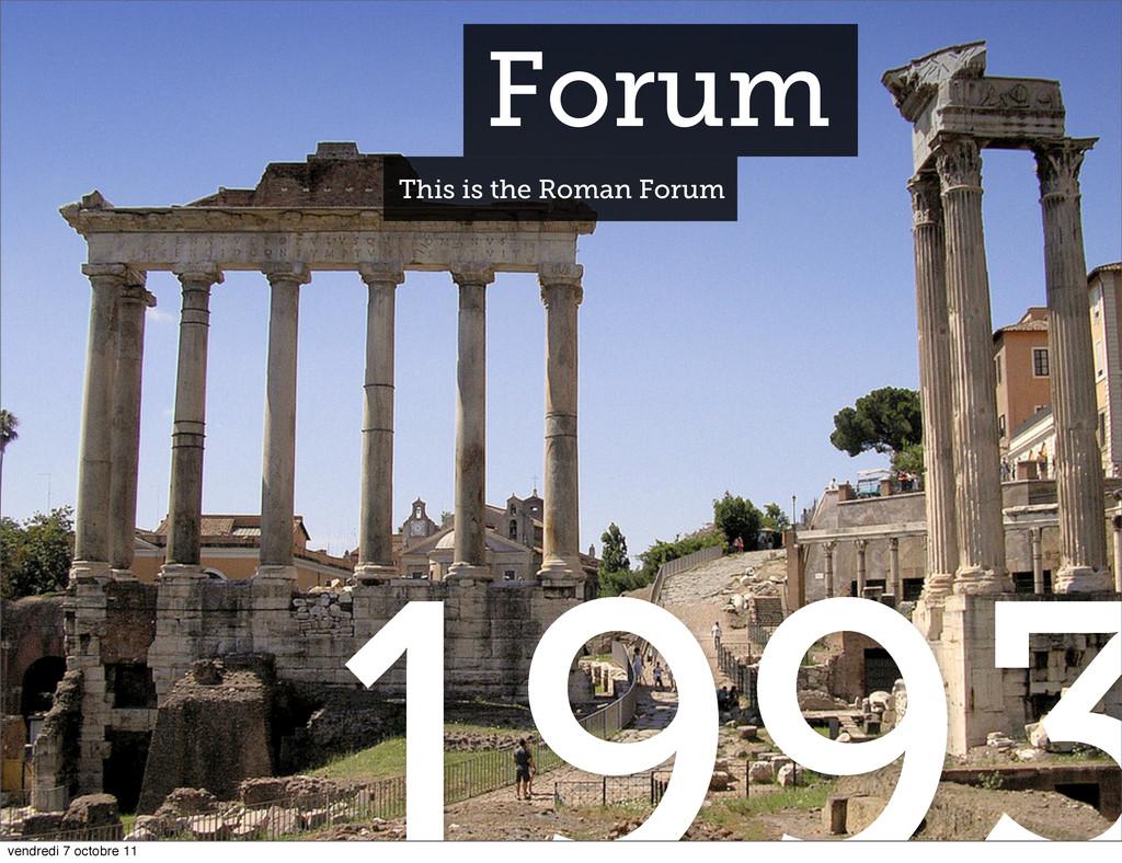Forum This is the Roman Forum vendredi 7 octobr...