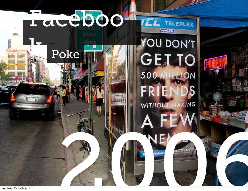 Faceboo k Poke vendredi 7 octobre 11