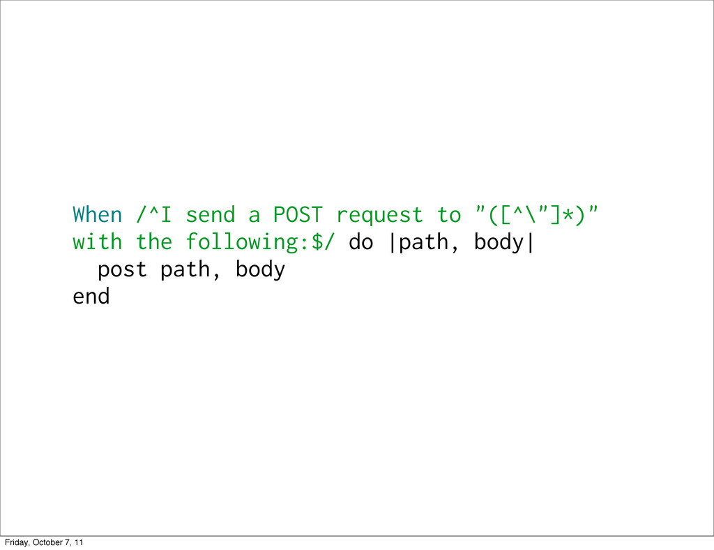 """When /^I send a POST request to """"([^\""""]*)"""" with..."""