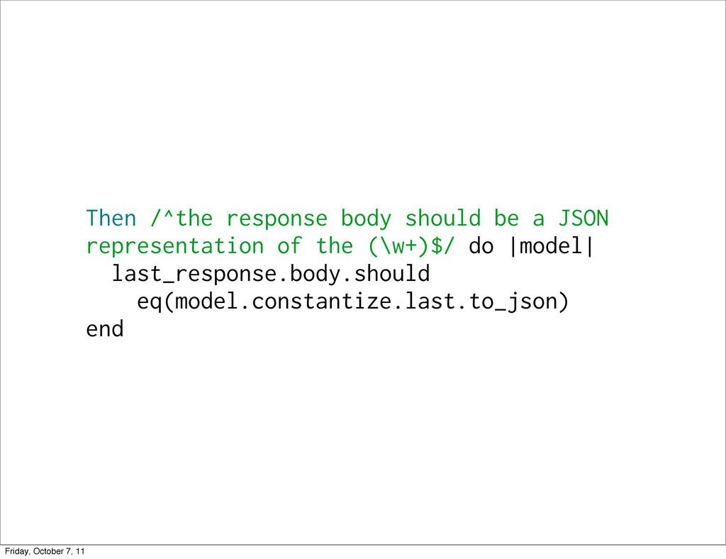 Then /^the response body should be a JSON repre...