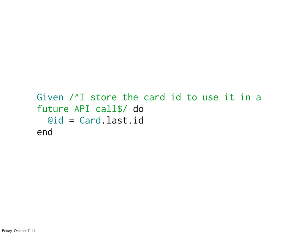 Given /^I store the card id to use it in a futu...