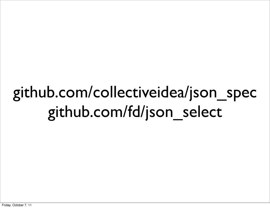 github.com/collectiveidea/json_spec github.com/...