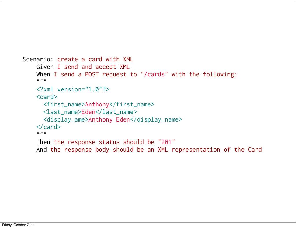 Scenario: create a card with XML Given I send a...