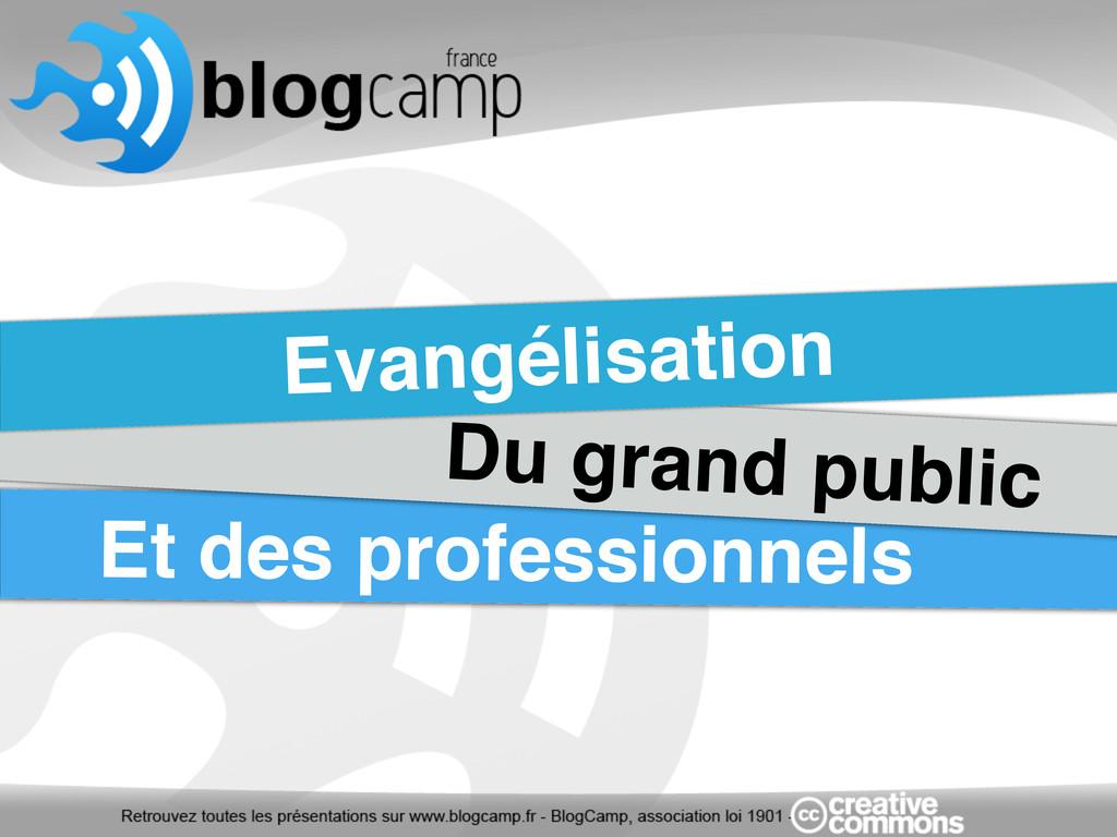 Evangélisation Du grand public Et des professio...