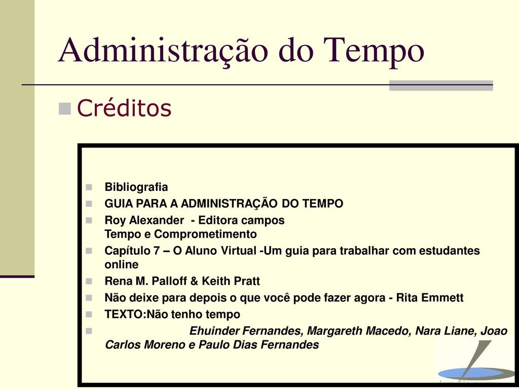 Administração do Tempo  Créditos  Bibliografi...