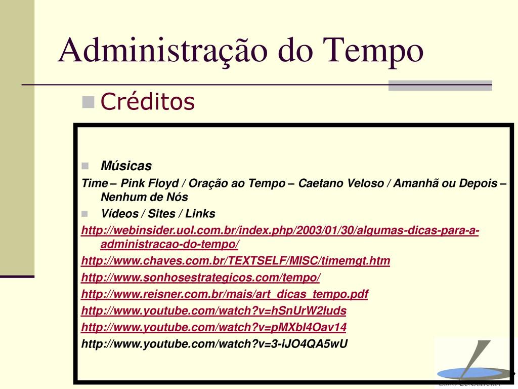 Administração do Tempo  Créditos  Músicas Tim...