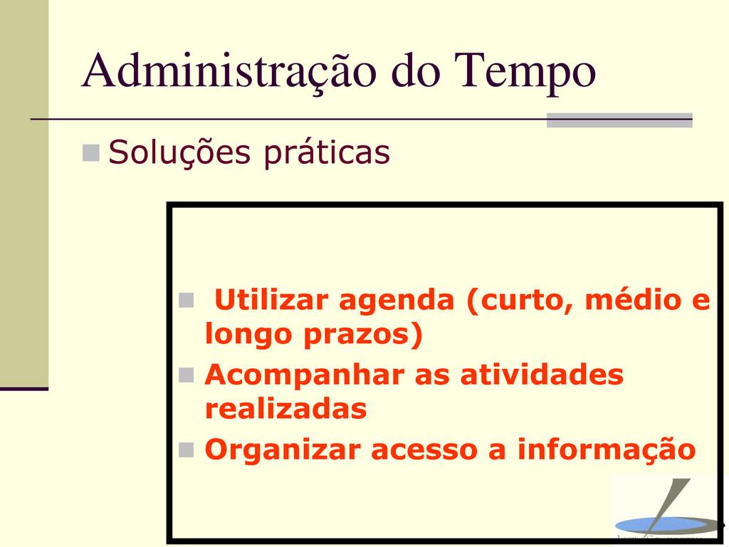 Administração do Tempo  Soluções práticas  Ut...