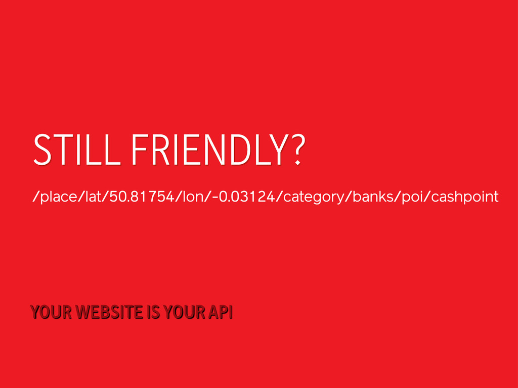 STILL FRIENDLY? /place/lat/50.81754/lon/-0.0312...