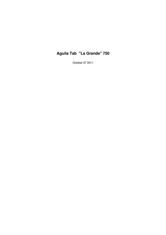 """Aguila Tab """"La Grande"""" 750 October 07 2011"""