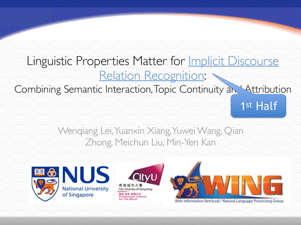 Linguistic Properties Matter for Implicit Disco...