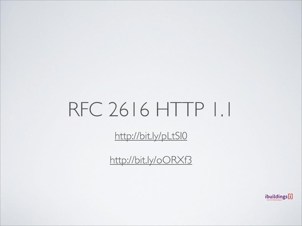 RFC 2616 HTTP 1.1 http://bit.ly/pLtSl0 http://b...