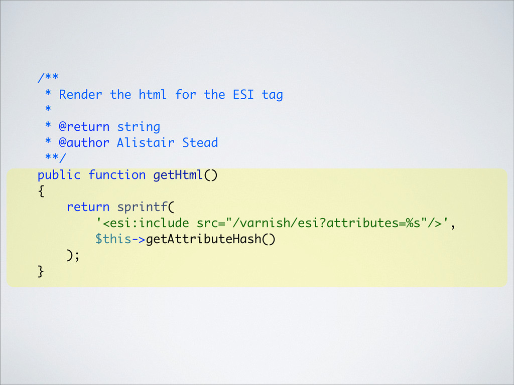 /** * Render the html for the ESI tag * * @retu...