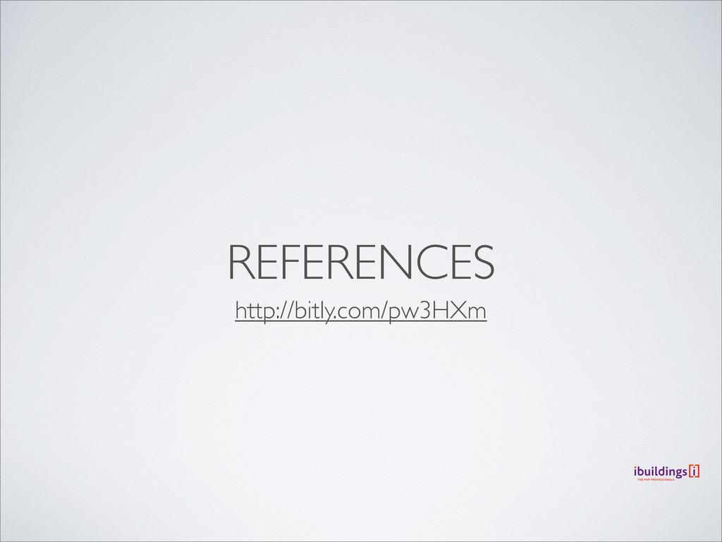 REFERENCES http://bitly.com/pw3HXm