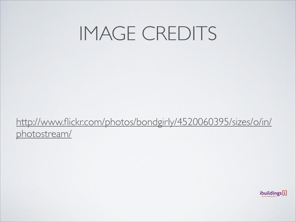 IMAGE CREDITS http://www.flickr.com/photos/bondg...