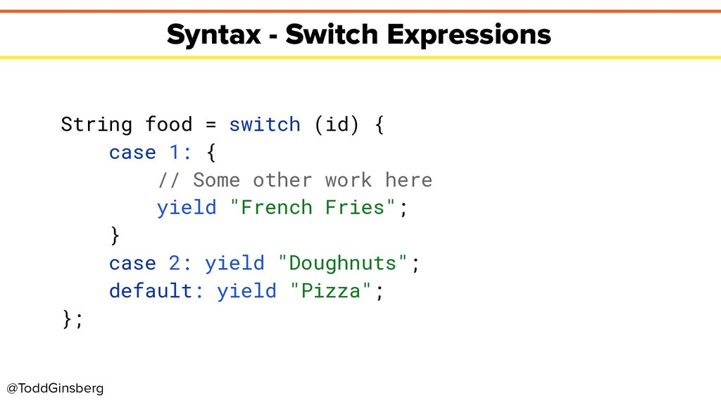@ToddGinsberg Syntax - Switch Expressions Strin...