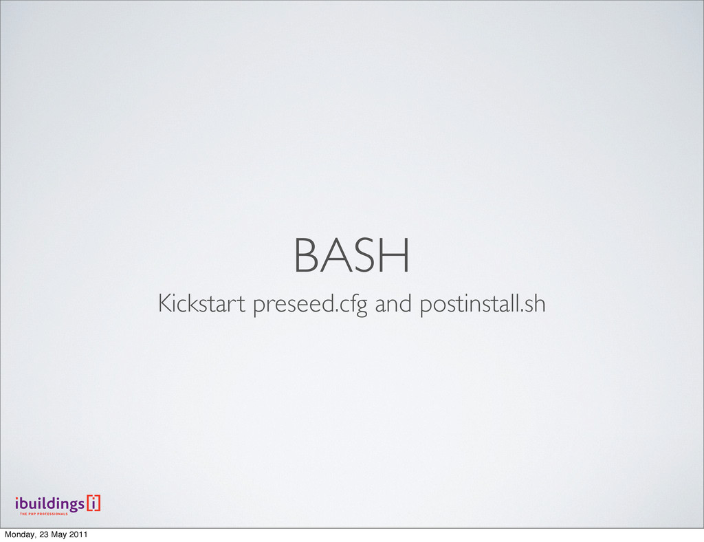 BASH Kickstart preseed.cfg and postinstall.sh M...