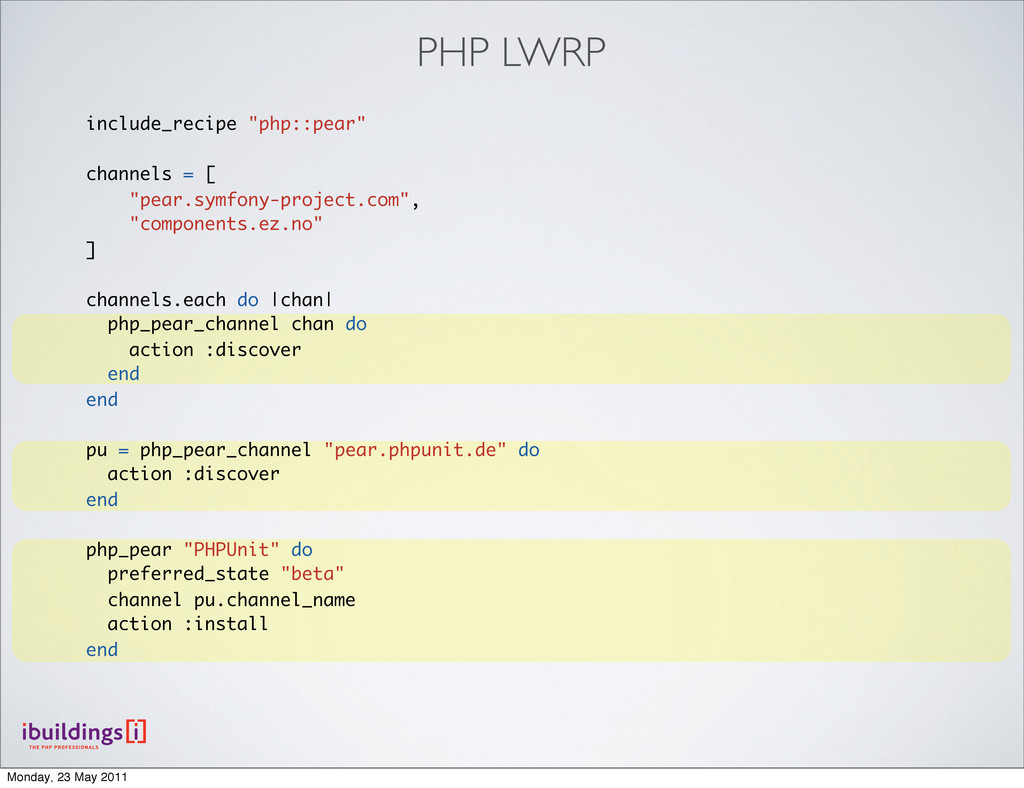 "include_recipe ""php::pear"" channels = [ ""pear.s..."