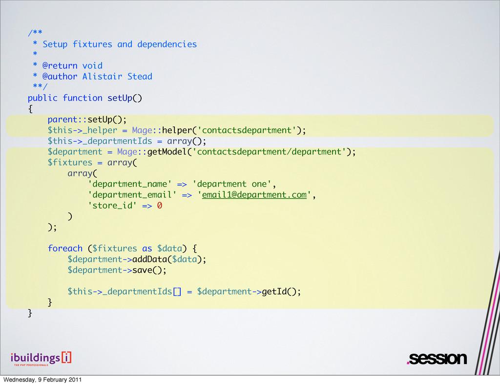 /** * Setup fixtures and dependencies * * @retu...