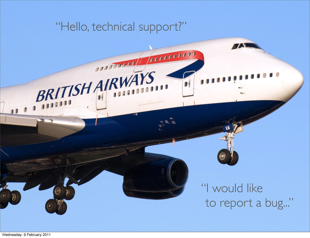 """""""Hello, technical support?"""" """"I would like to re..."""
