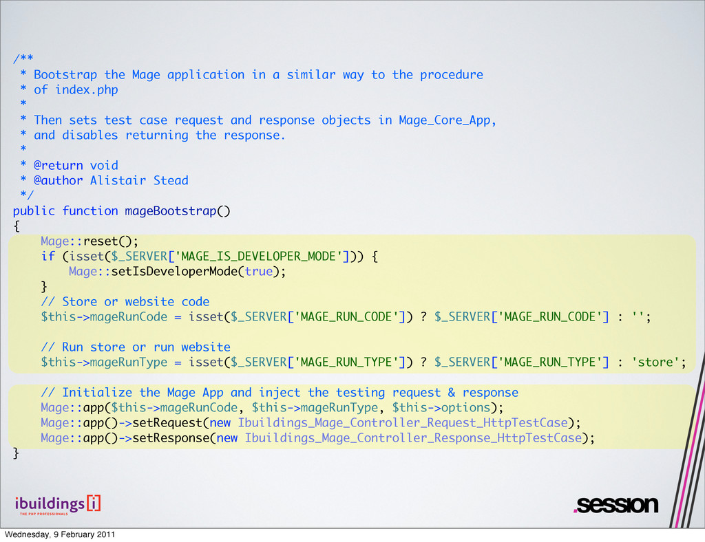 /** * Bootstrap the Mage application in a simil...