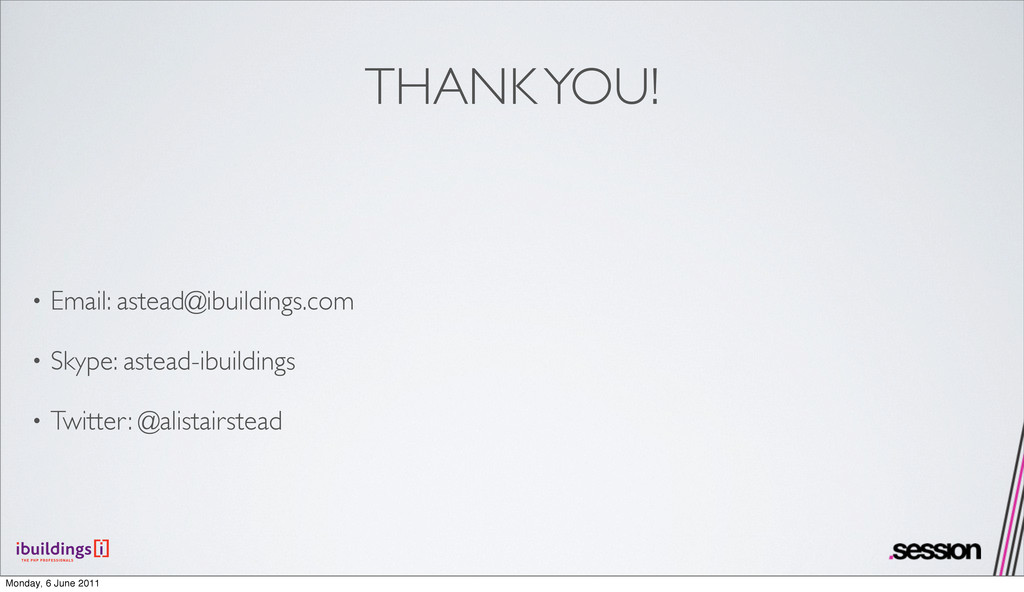 THANK YOU! • Email: astead@ibuildings.com • Sky...