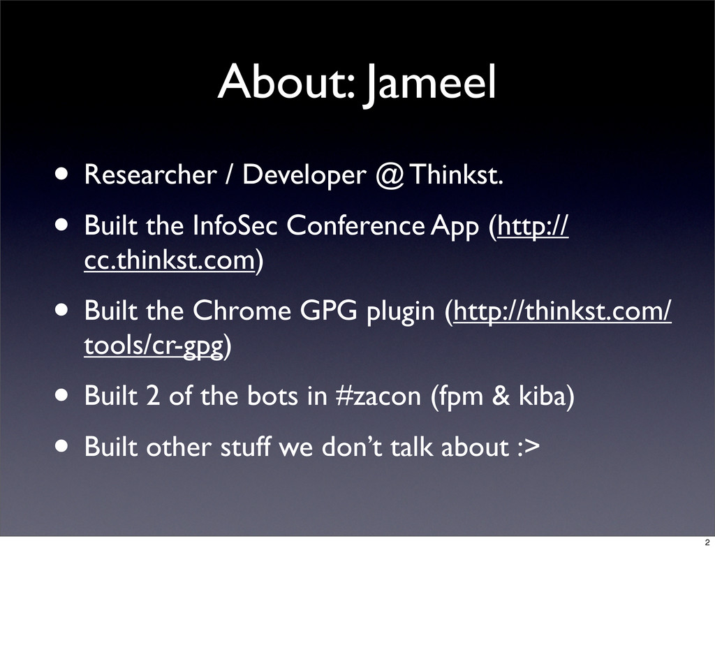 About: Jameel • Researcher / Developer @ Thinks...