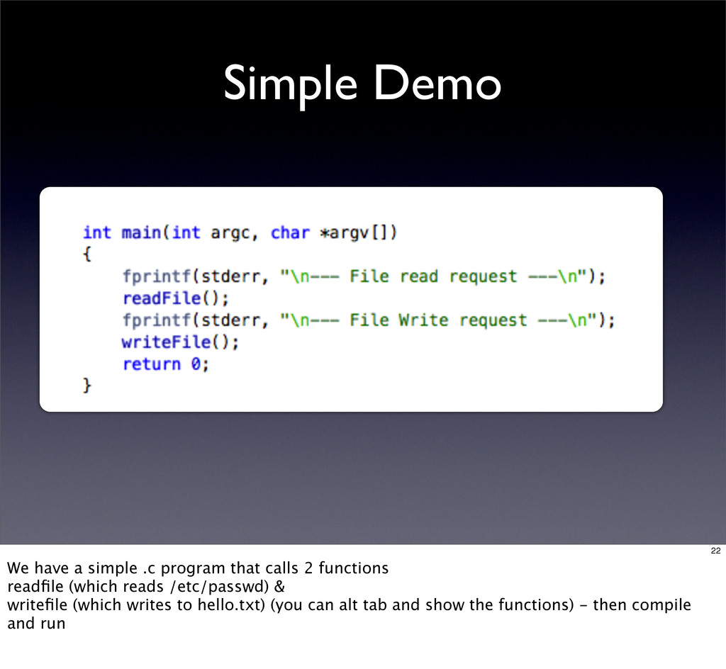 Simple Demo 22 We have a simple .c program that...