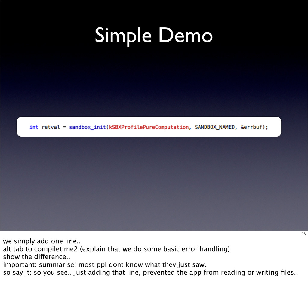 Simple Demo 23 we simply add one line.. alt tab...
