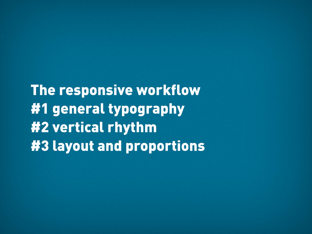 The responsive workflow #1 general typography #...