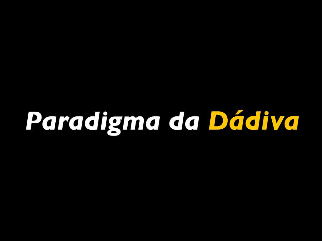 Paradigma da Dádiva