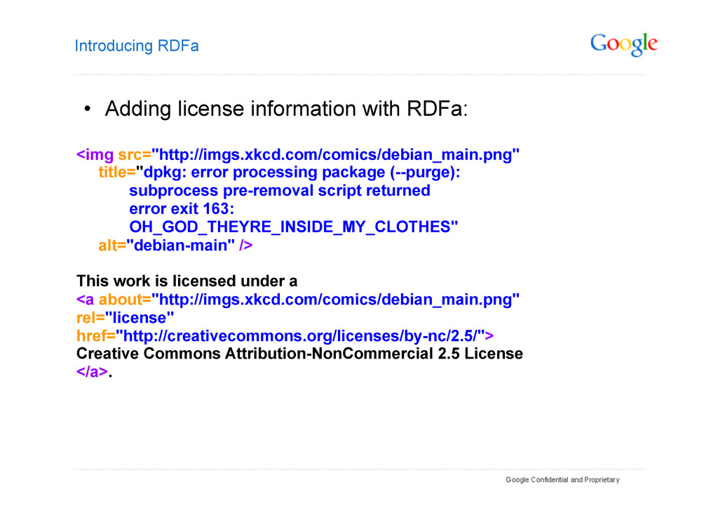Introducing RDFa • Adding license information ...