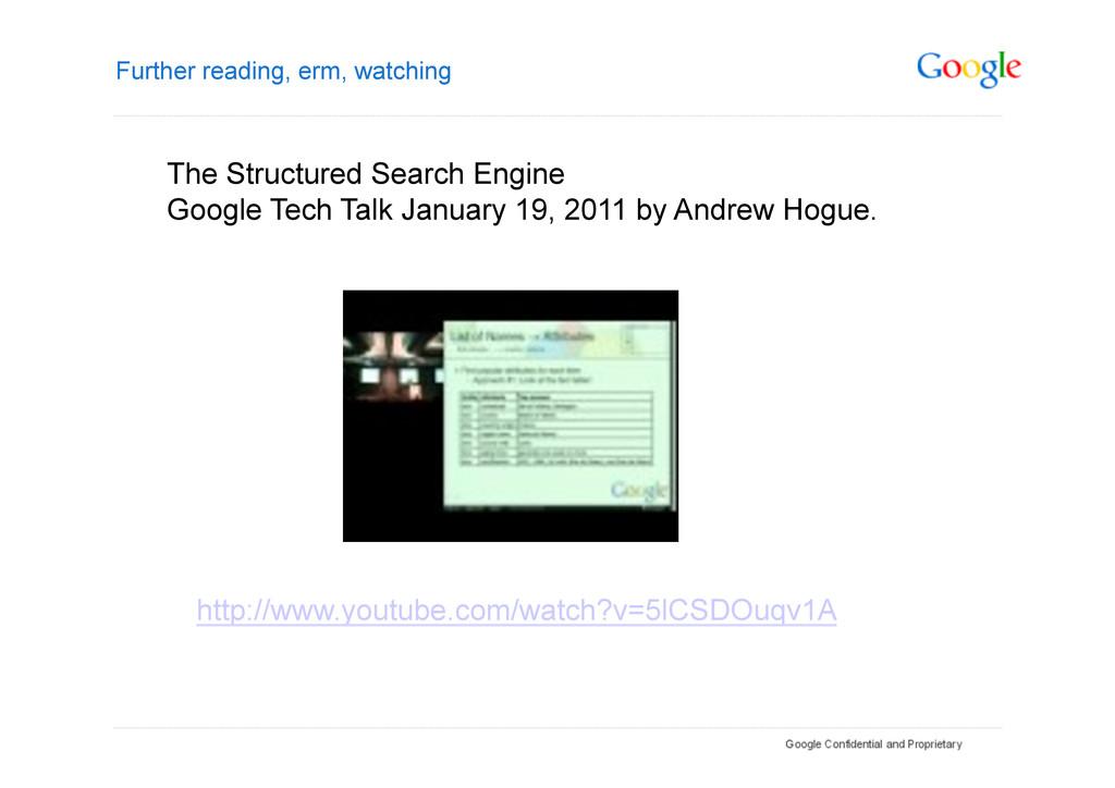 Further reading, erm, watching http://www.youtu...