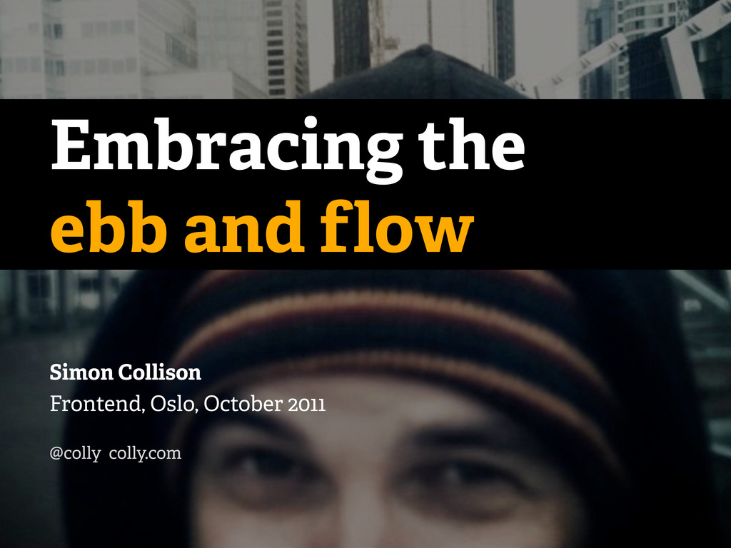 Embracing the ebb and flow Simon Collison Front...